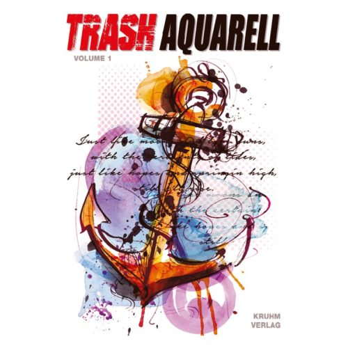 Trash Aquarell Vol. 1
